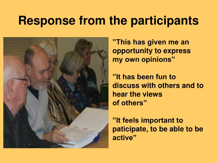 Response from the participants