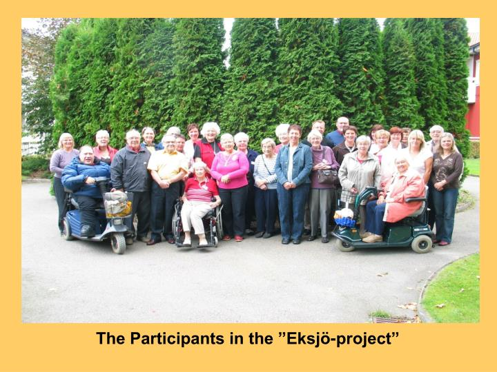 """The Participants in the """"Eksjö-project"""""""