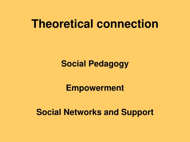 Theoretical connection