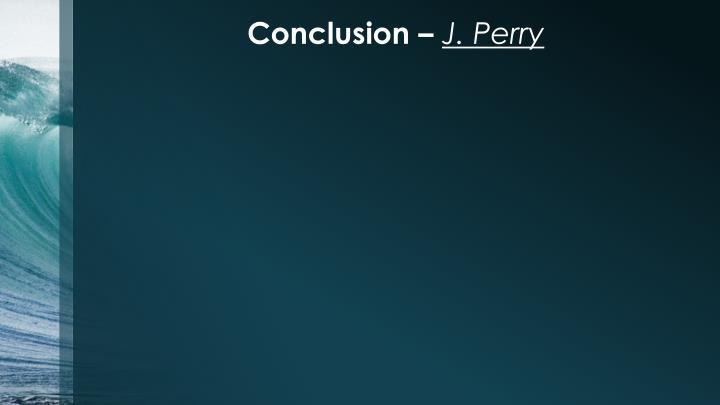 Conclusion –