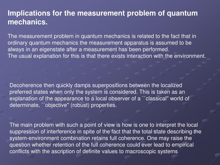 Implications for the measurement problem of quantum