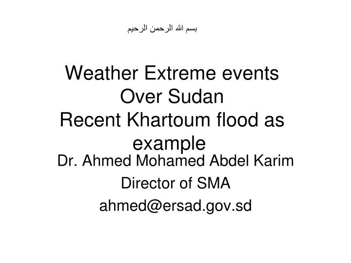 Weather extreme events over sudan recent khartoum flood as example