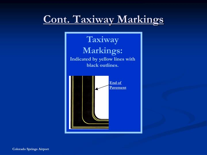 Cont. Taxiway Markings