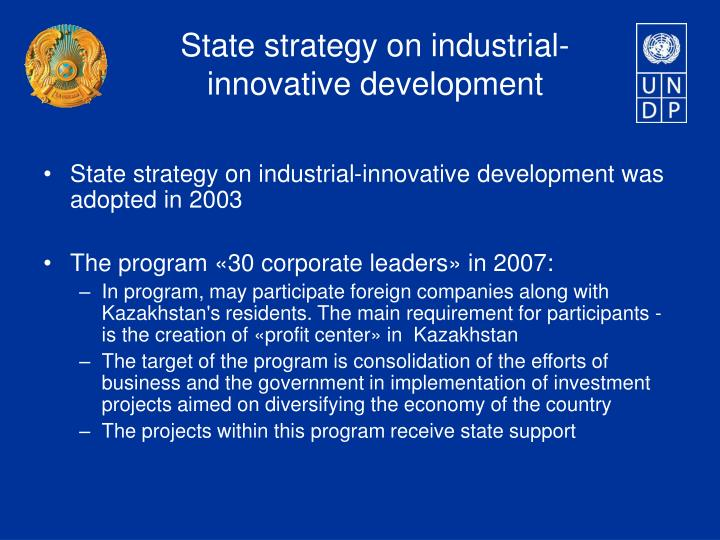 State strategy on industrial-innovative development was adopted in 2003