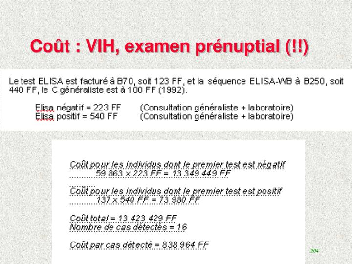 Coût : VIH, examen prénuptial (!!)
