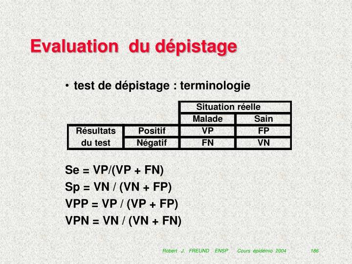 Evaluation  du dépistage