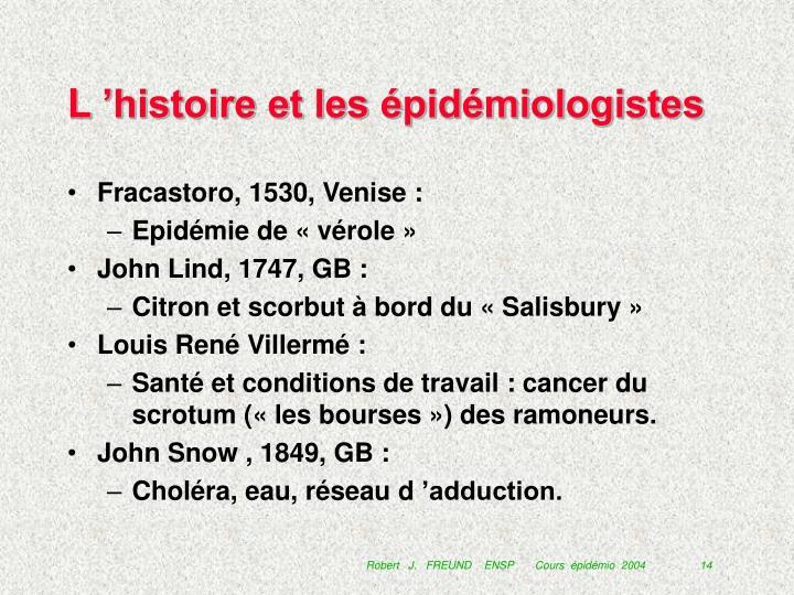 L'histoire et les épidémiologistes