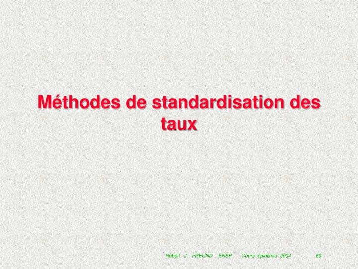 Méthodes de standardisation des taux