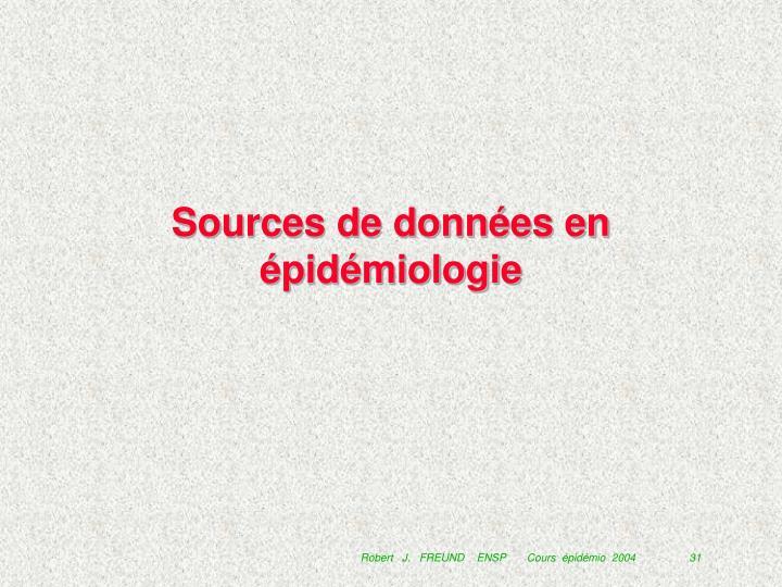 Sources de données en épidémiologie