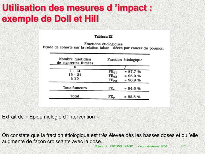 Utilisation des mesures d'impact : exemple de Doll et Hill