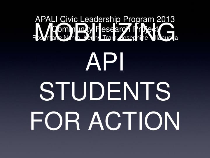 mobilizing api students for action n.
