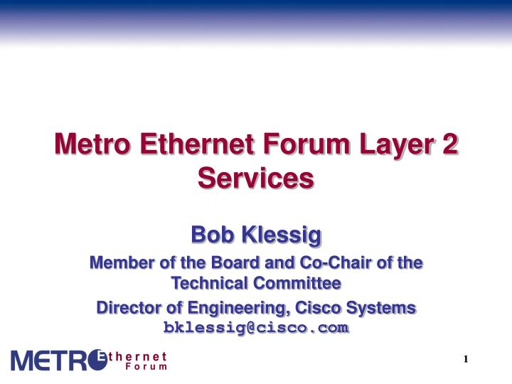 metro ethernet forum layer 2 services n.