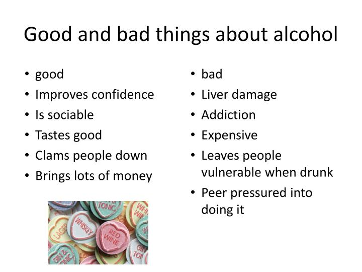 Good and bad things about alcohol