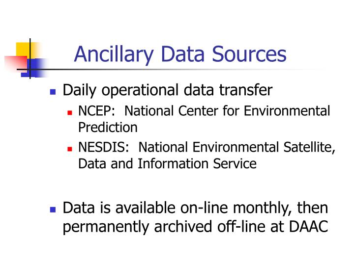 Ancillary data sources