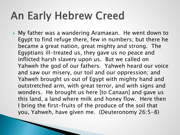 An Early Hebrew Creed