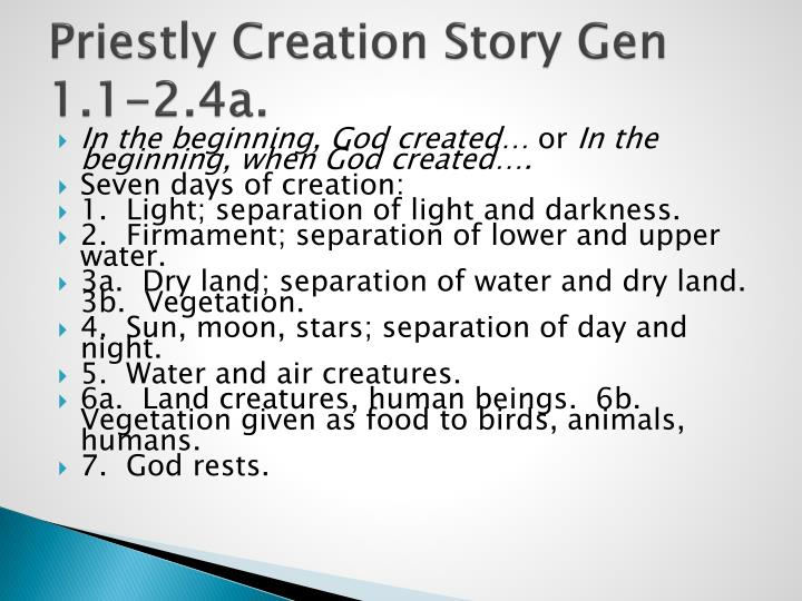 Priestly Creation Story Gen 1.1-2.4a.