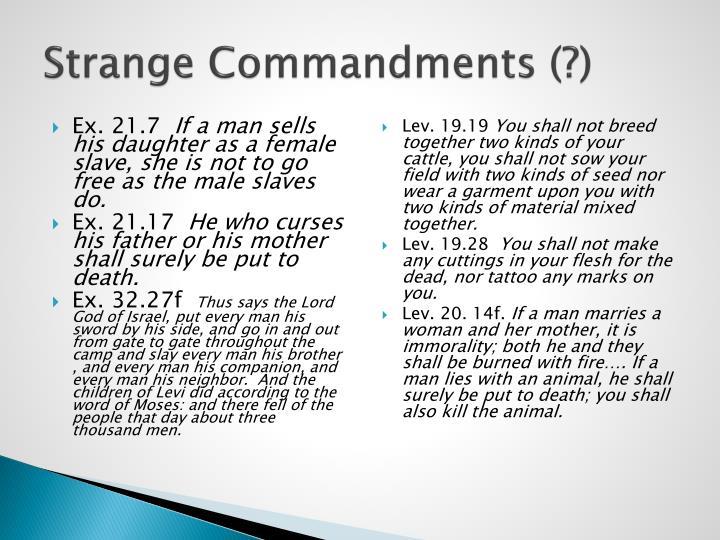 Strange Commandments (?)