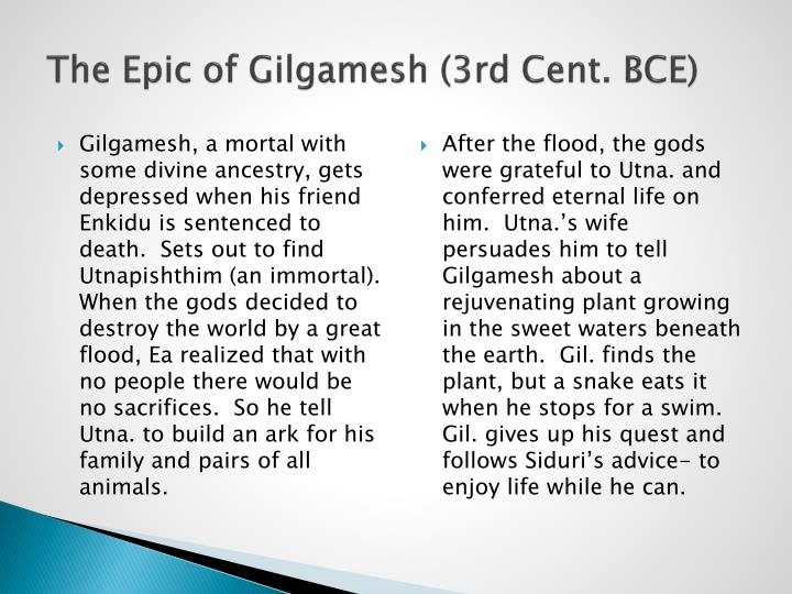The Epic of Gilgamesh (3rd Cent. BCE)