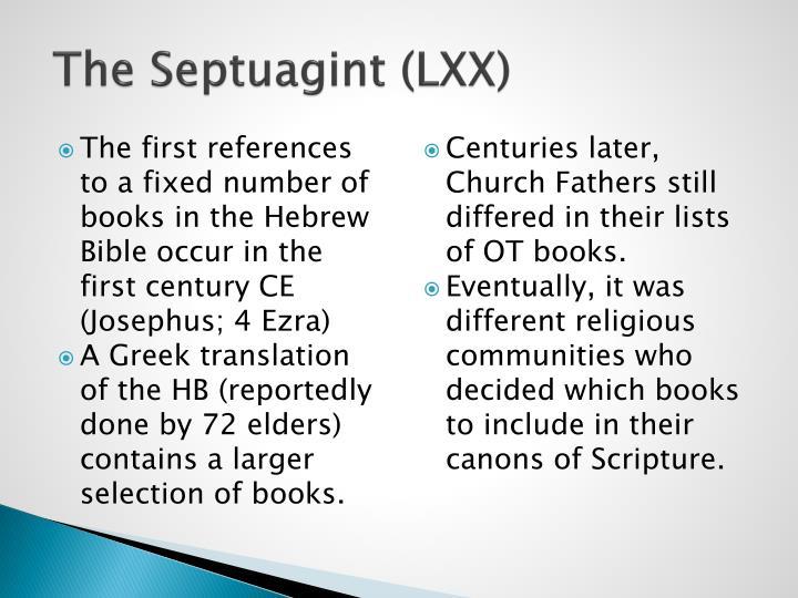 The Septuagint (LXX)