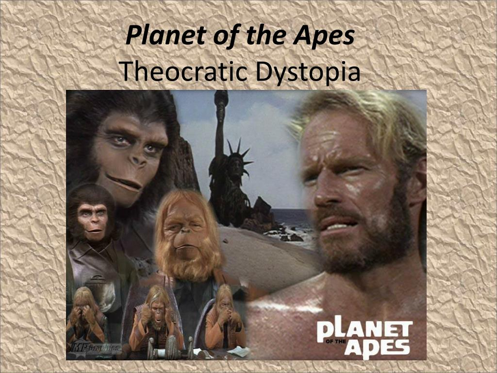 Ppt Planet Of The Apes Theocratic Dystopia Powerpoint