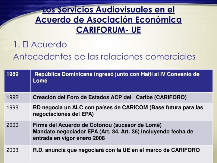 Los servicios audiovisuales en el acuerdo de asociaci n econ mica cariforum ue1