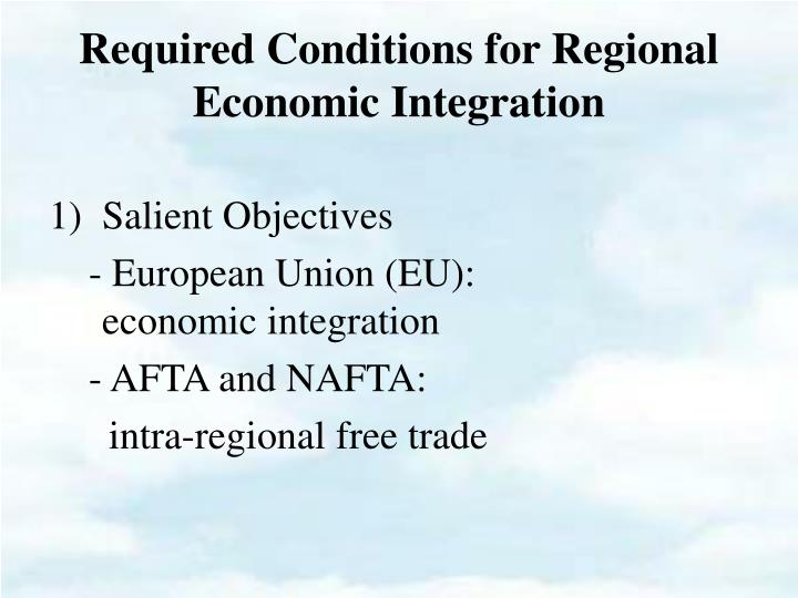regional economic integration and nafta essay 250000 free the advantages and disadvantages of regional integration (nafta, eu, apec, asean, cafta, etc) compare and contrast the economic development stages of countries within your chosen region and the ramifications of your region's economic.