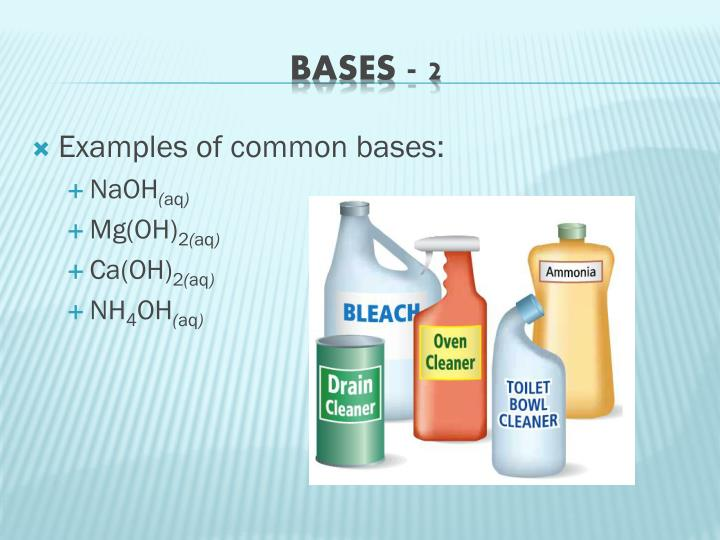 Examples of common bases: