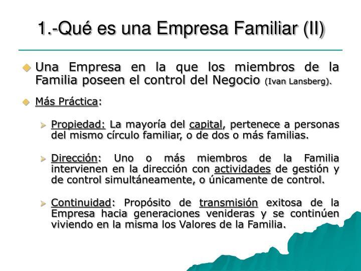 1.-Qué es una Empresa Familiar (II)