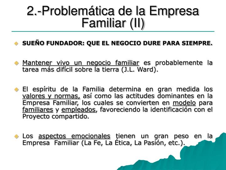 2.-Problemática de la Empresa Familiar (II)