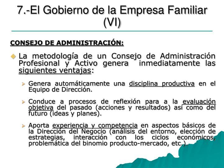 7.-El Gobierno de la Empresa Familiar (VI)