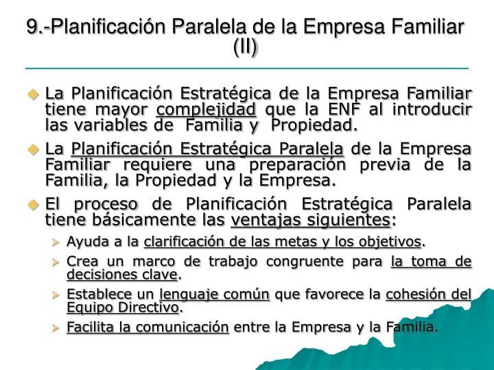9.-Planificación Paralela de la Empresa Familiar (II)