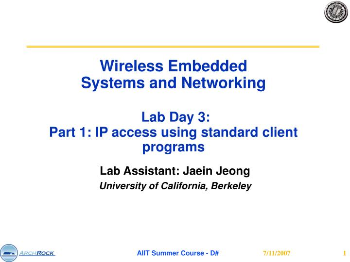 wireless embedded systems and networking lab day 3 part 1 ip access using standard client programs n.