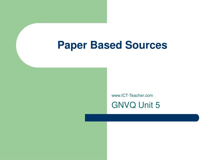 Paper based sources