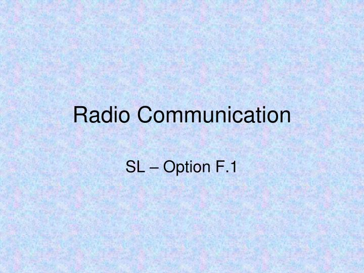PPT - Radio Communication PowerPoint Presentation - ID:5405959