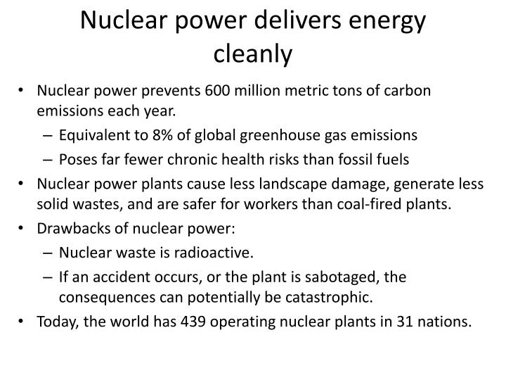 Nuclear power delivers energy cleanly