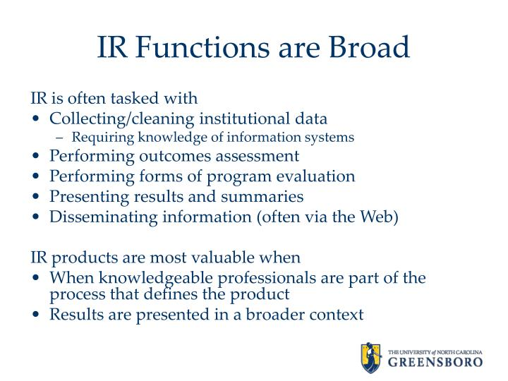 IR Functions are Broad