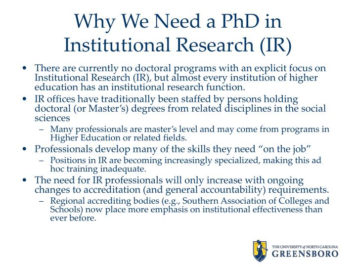 Why we need a phd in institutional research ir