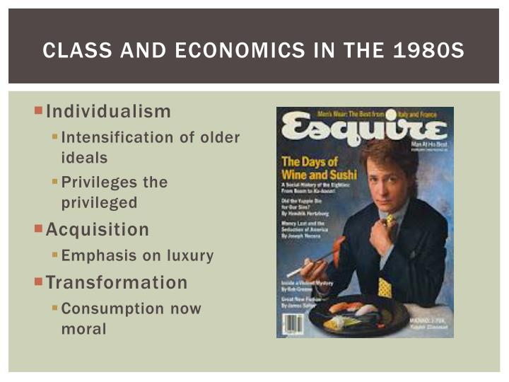 Class and economics in the 1980s