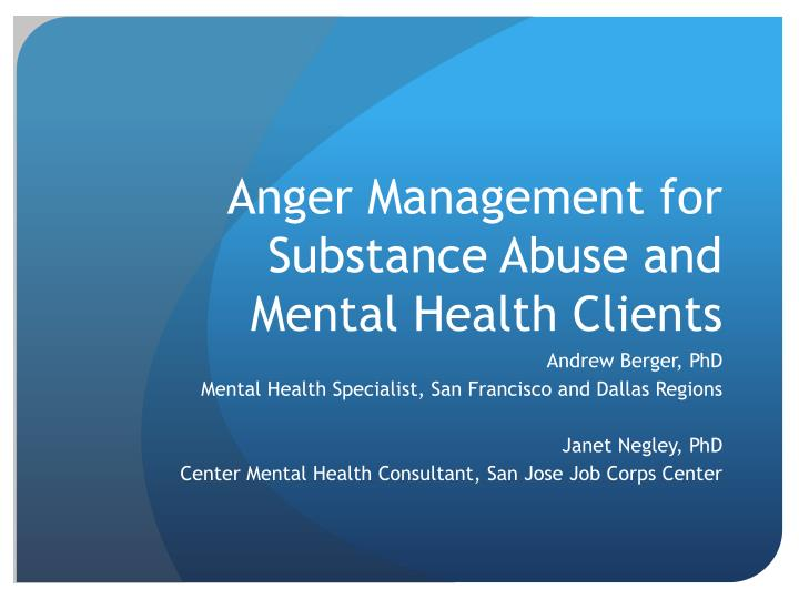 anger management for substance abuse and mental health clients n.
