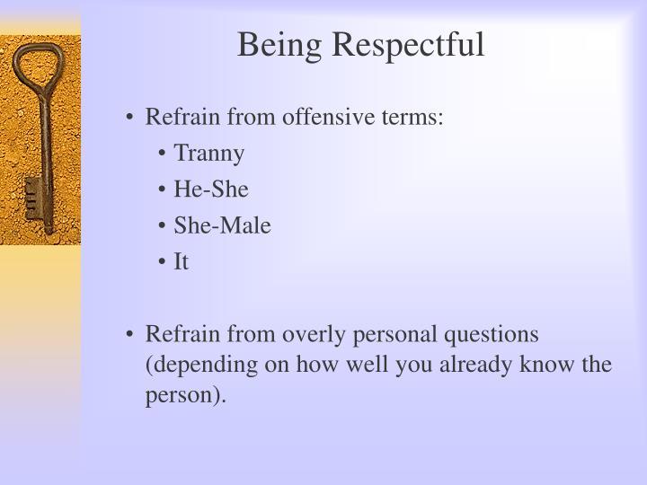 Being Respectful