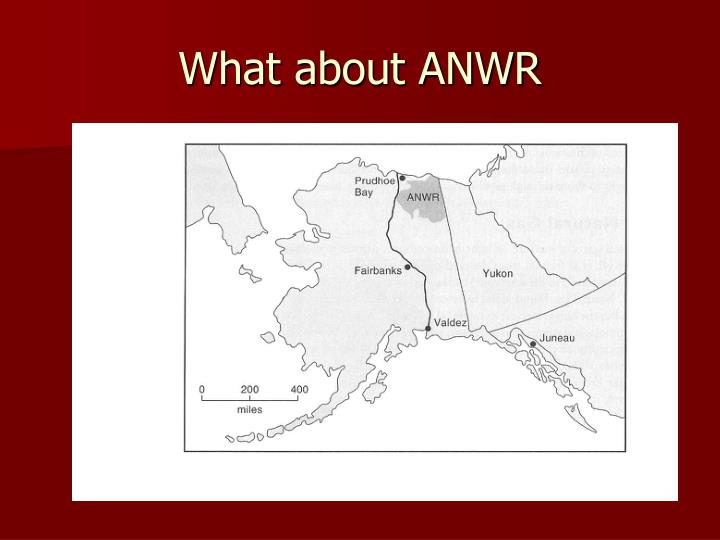 What about ANWR