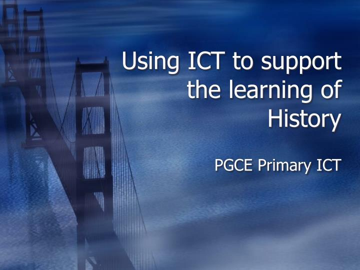 using ict to support the learning of history n.