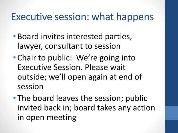 Executive session: what happens