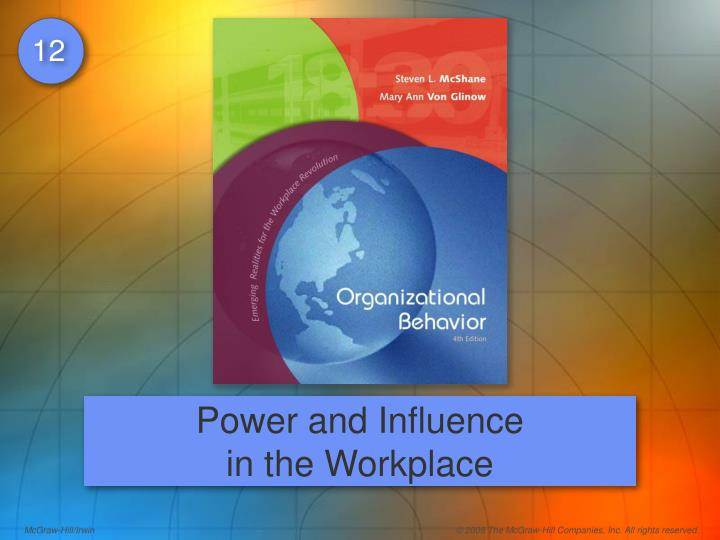 power and influence in the workplace n.