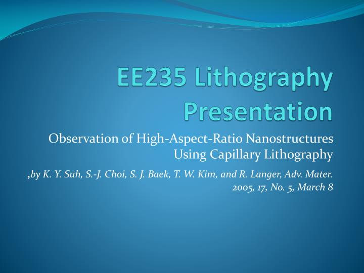 Ee235 lithography presentation