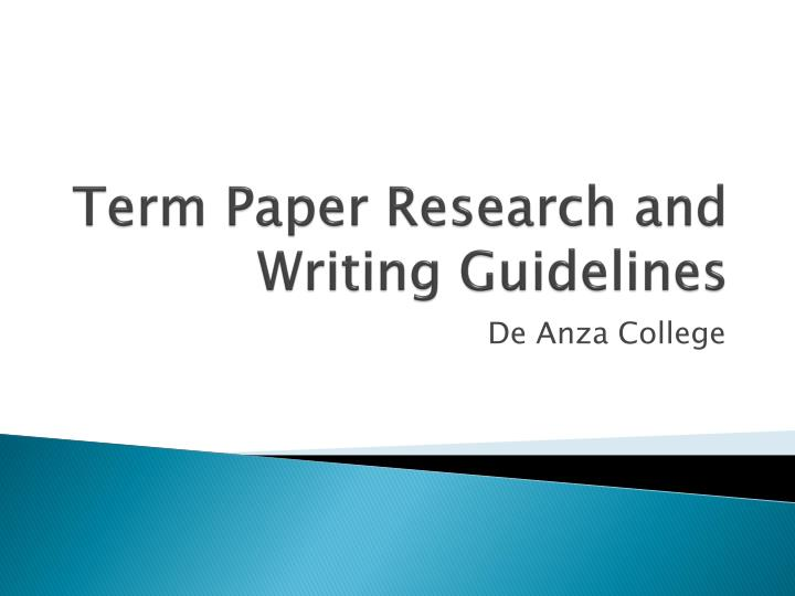 term paper research and writing guidelines
