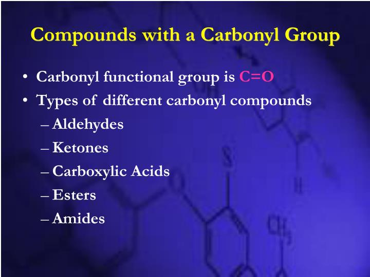 Compounds with a Carbonyl Group