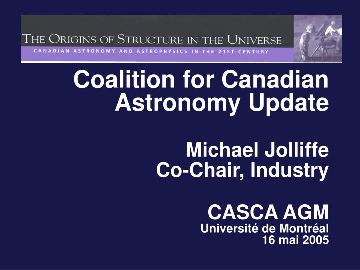 Coalition for Canadian Astronomy Update