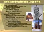 tamerlane the whirlwind 1336 1404