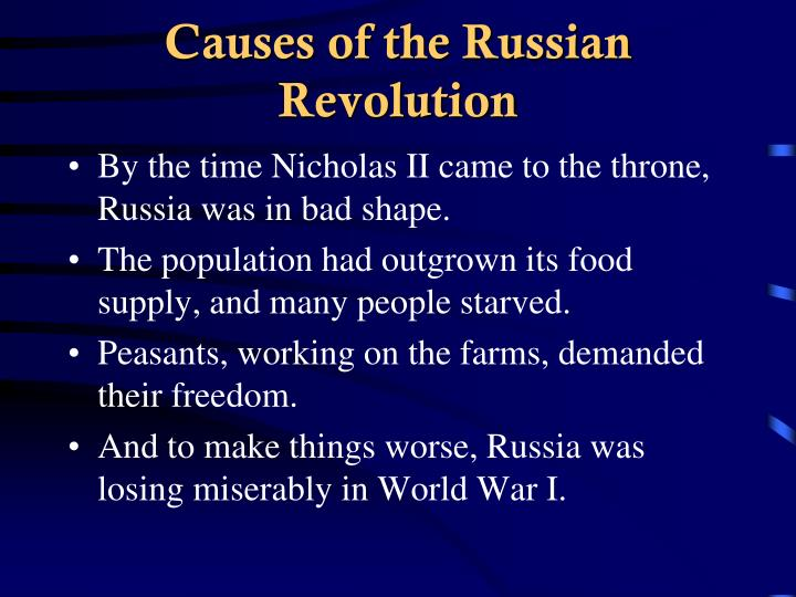 the cause of the russian revolution essay The russian revolution in 1905 was important in russian history the economic problems, the russo-japanese war, and problems with the czar nicholas ii were the major causes of the russian revolutionafter the russo-japanese war.